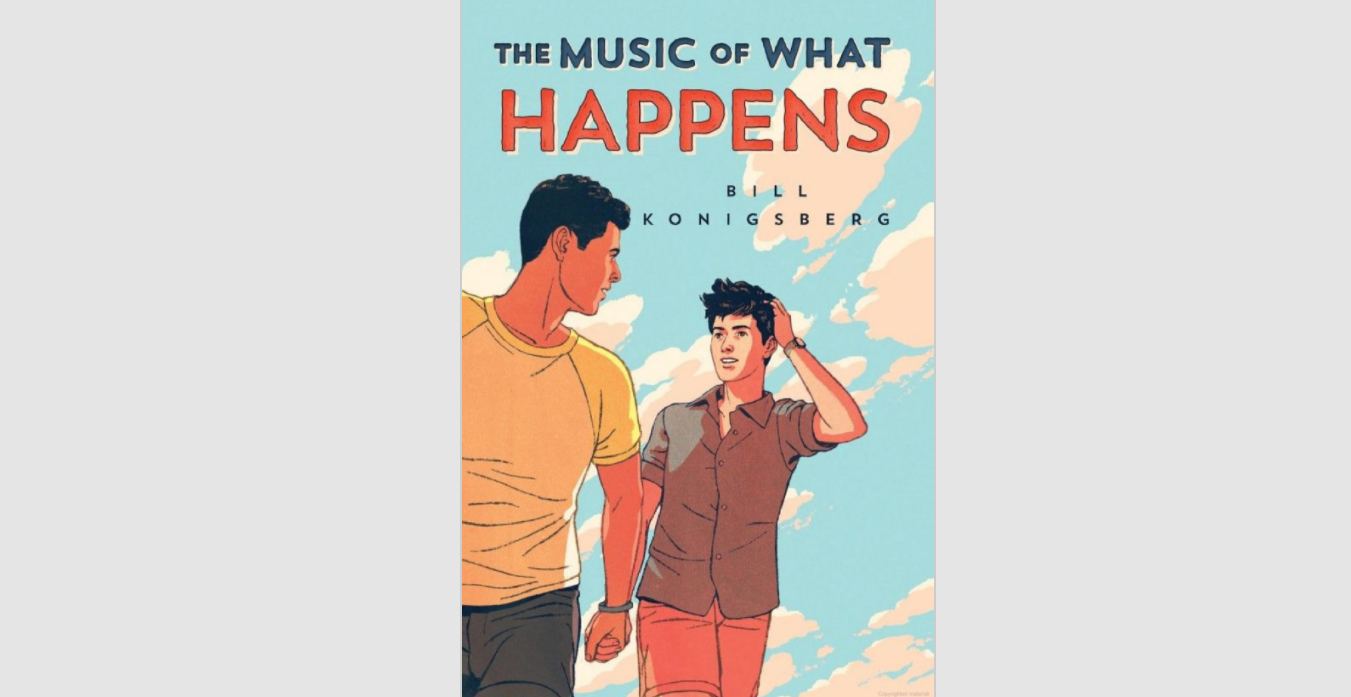 Book cover of The Music of What Happens by Bill Konigsberg, showing the two protagonists holding hands.