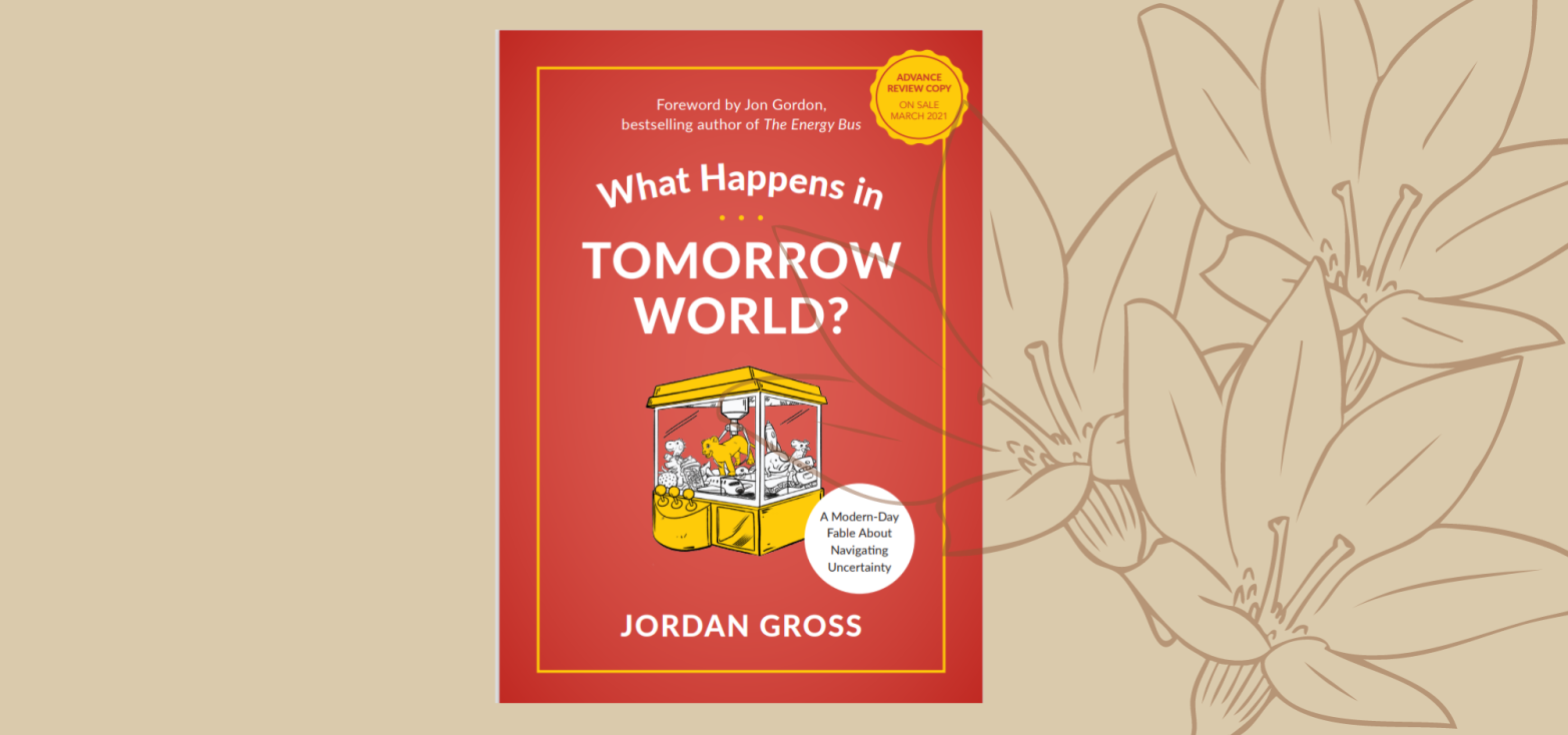 Cover image of 'What Happens in Tomorrow World?' by Jordan Gross on a beige background with a flower outline on the right