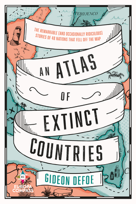Cover of 'An Atlas of Extinct Countries' showing a map.