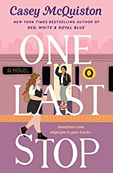 Cover of 'One Last Stop' by Casey McQuiston. Pink, with two women on a train platform.