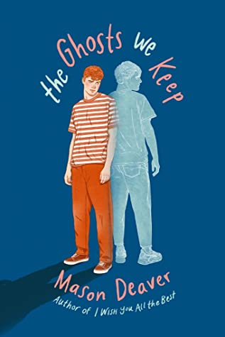 Cover of 'The Ghosts We Keep', dark blue background with a boy and a ghost.
